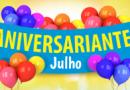 ANIVERSARIANTES DO MÊS JULHO